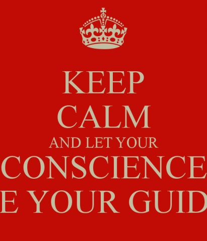 keep-calm-and-let-your-conscience-be-your-guide-2.png