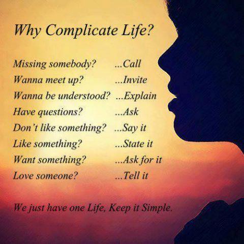 WHY COMPLICATE LIFE.jpg