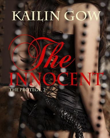 The Innocent (Protege #2) by Kailin Gow (2).jpg
