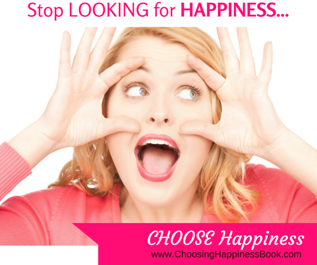 #ChoosingHappiness_ Stop Looking.png