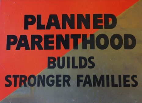 Planned Parenthood Builds Stronger Families.jpg