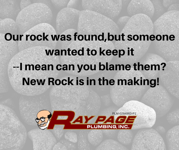Our rock was found,but someone wanted to keep it--I mean can you blame them_ New Rock in the making!.png