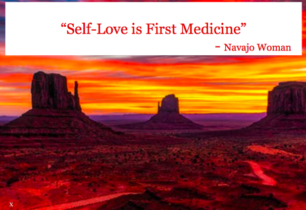 Self Love is First Medicine by Navajo Woman.png