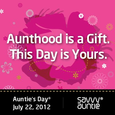 Aunties Day Poster_Aunthood is a Gift_Yours_2012_5.jpg