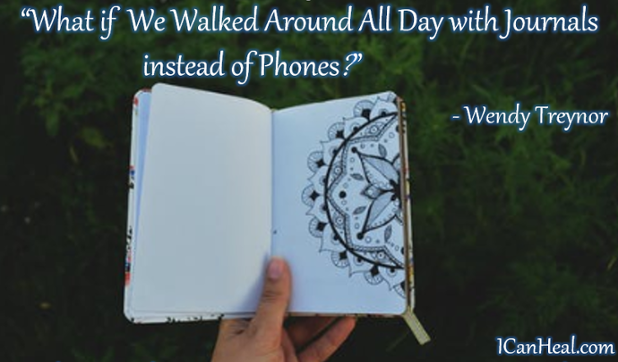 2019.03.16.FINAL What If We Walked Around All Day with Our Journals instead of Phones.PNG