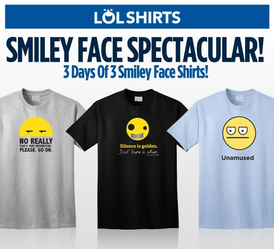 July-20-Smiley-Face-Spectacular-LOLShirts-Newsletter.jpg