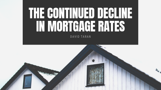 David-Taran-Continued-Decline-In-Mortgage-Rates.png