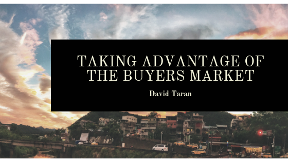 David-Taran-taking-Advantage-of-the-Buyers-Market.png