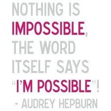 Nothing is impossible quote.jpg