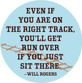 even-if-on-right-track-will-rogers-button-0335.jpeg