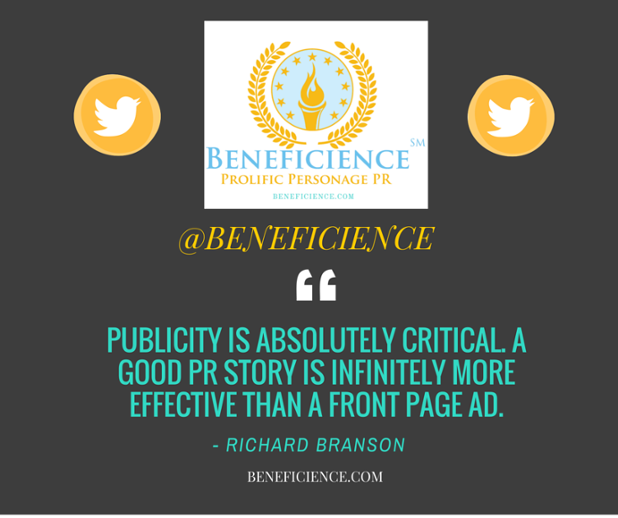 Publicity is absolutely critical. @beneficience Richard Branson%0APR Quote.png