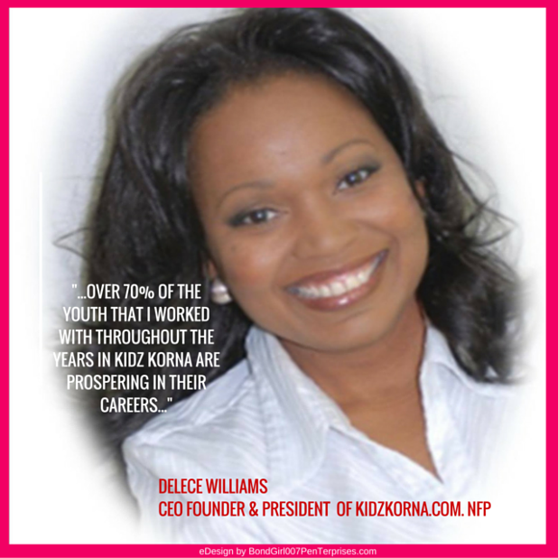 Delece Williams - CEO kidzKorna.com - Design Copyright 2015 by BondGirl007PenTerprises.com of BENEFICIENCE.com PR.png