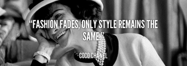 Fashion Fades Only Style Remains The Same CoCo Chanel.png