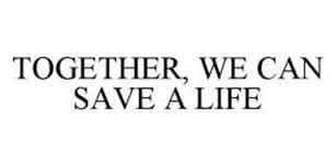 together we can save a life!.jpg