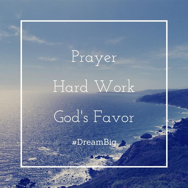PrayerHard WorkGod's Favor.jpg