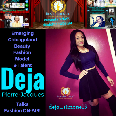 Deja pierre-Jacques - SPEAKS IntoThePODLight on Fashion ON-AIR Img By Deja Pierre-Jacques - Graphic by Tracey Bond, Publicist at Beneficienc