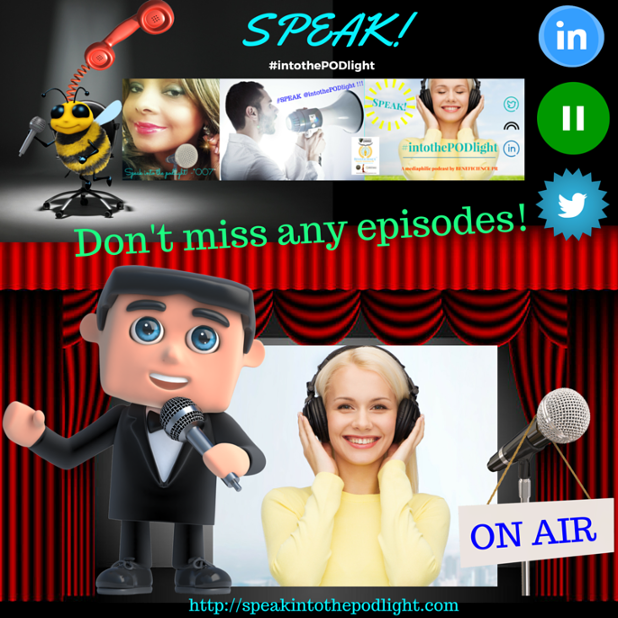 Don't miss an episode SPEAK INTO THE PODLIGHT SIGNUP!.png