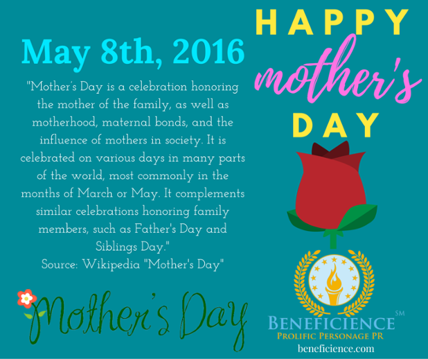 Happy Mothers Day from Beneficience.com PR - A BondGirl007PenTerprises.com Online Media and Digital Publishing Operative.png
