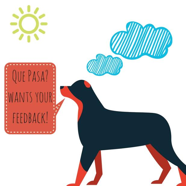 Que Pasa- wants your feedback!.jpg