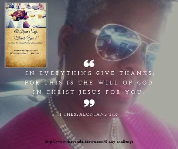 in everything give thanks; for this is the will of God in Christ Jesus for you..png