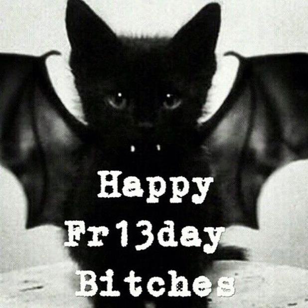 161345-Happy-Friday-The-13th-Bitches.jpg