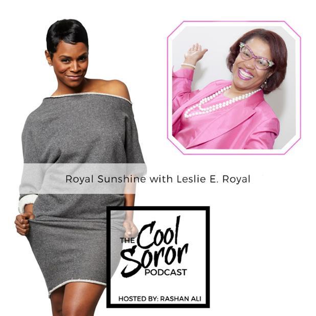 Cool Soror Podcast Royal Sunshine with Leslie E Royal.jpg