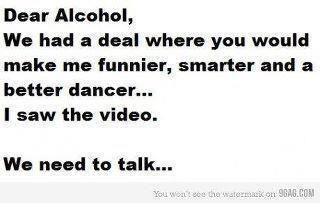 Dear Alcohol....jpg