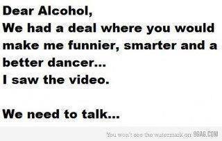 Dear Alcohol....jpg