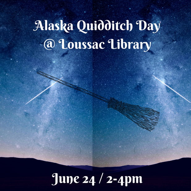 Alaska Quidditch Day @ Loussac Library.png