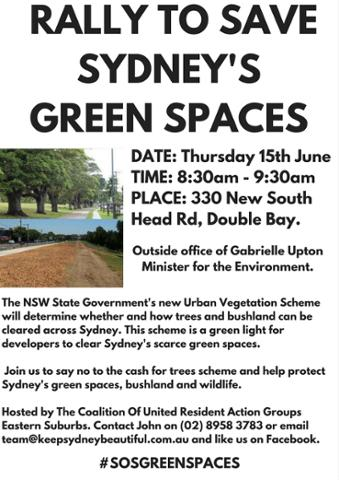 RALLY TO SAVE SYDNEY'S GREEN SPACESDATE- THURSDAY 15TH JUNE 2017TIME- 8-30AMPLACE- 330 NEW SOUTH HEAD RDDOUBLE BAY copy 2.jpg
