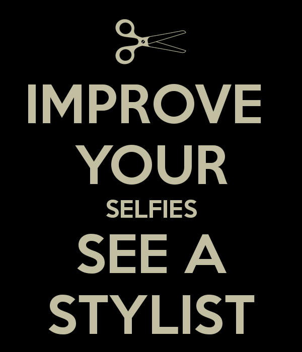 improve-your-selfies-see-a-stylist.png
