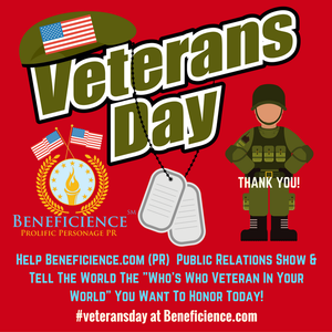 help-beneficience-com-pr-show-tell-the-world-the-whos-who-veteran-in-your-world-you-want-to-you-want-to-honor-today.png