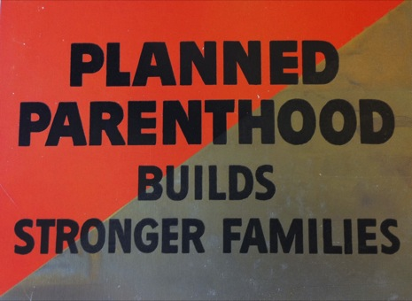 Planned Parenthood Builds Stronger Families, Sophia Smith Collection, Smith College.jpg