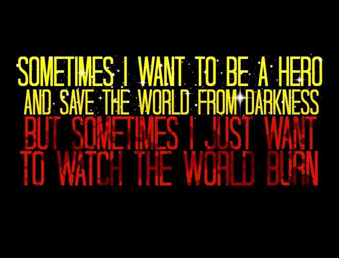 save the world:watch it burn.jpg