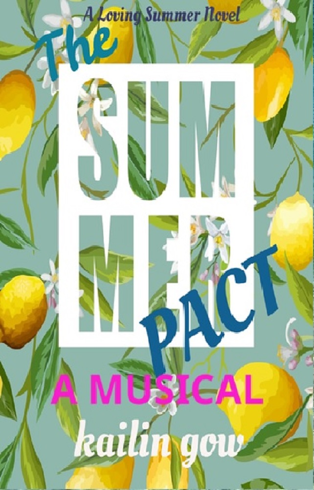 The Summer Pact - A Musical by Kailin Gow - Cover.jpg