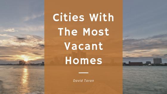 David-Taran-Cities-With-Vacant-Homes.png