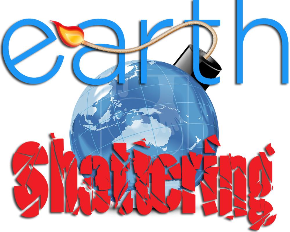 Earth Shattering.jpg