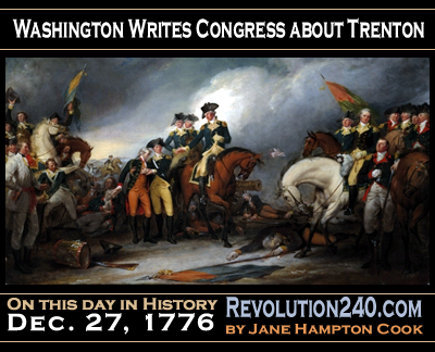 12-27-1776-WashingtonWritesCongress.jpg
