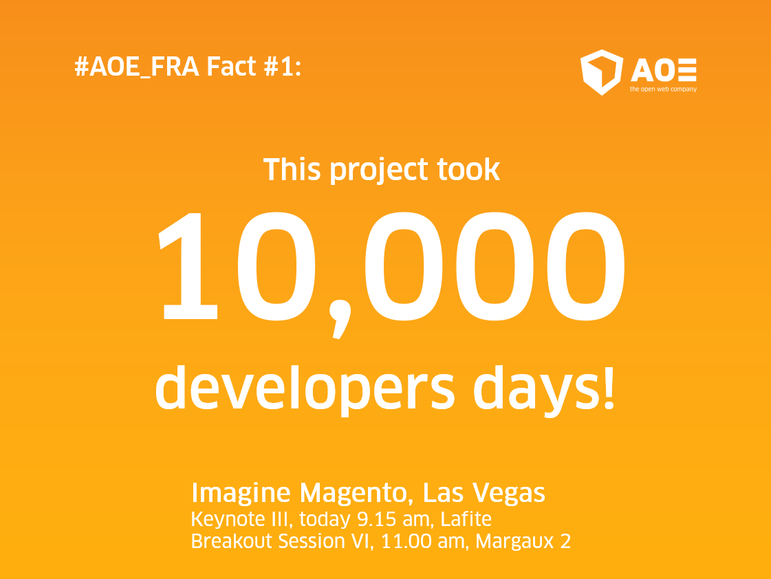 aoepeople: Quick fact #1 about our new #AOE_FRA #Omnichannel project: It took 10,000 developer days! #MagentoImagine @Magento https://t.co/q6R30VXboF