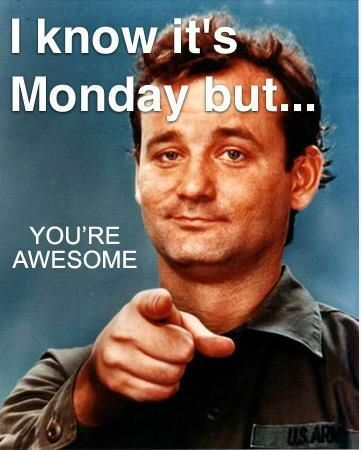 I know it's Monday.jpg