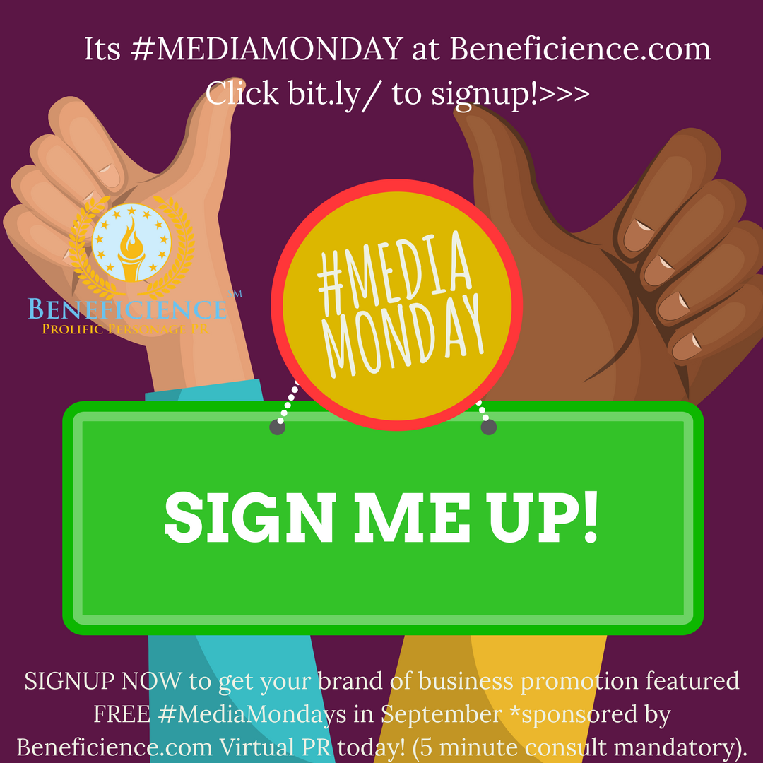 #MEDIAMONDAY Promo PR Mentionable from VipConciergeEvents.com at Beneficience.com today May 8, 2017 (1).png