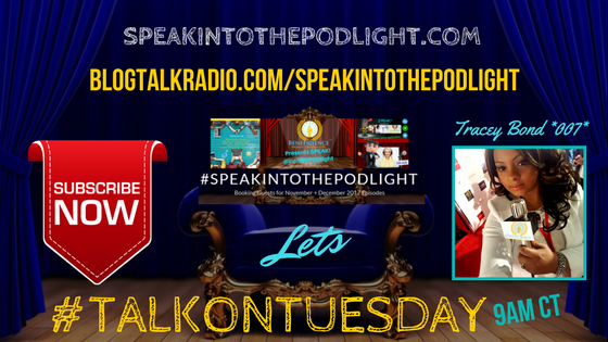 SpeakIntoThePOdlight Show Lets #TalkOnTuesday at 9am (1).png