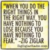 do things the right way - zig ziglar.jpg